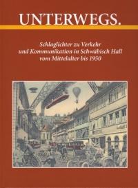 Heft 27 Maisch Unterwegs Schwäbisch Hall 2012 Titel