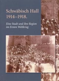 Heft 29 Schwaebisch Hall 1914-1918 Buchcover